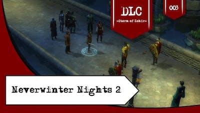 Let's Play Neverwinter Nights 2 SoZ [Ger] - 003 - Kompetente Wache ist kompetent