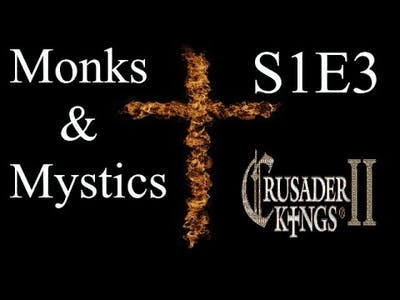 The Polish Witch : CK2 Multiplayer Monks and Mystics DLC : S1E3