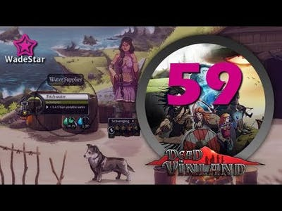 Dead in Vinland Let's Play 59 | Reevaluating Our Situation