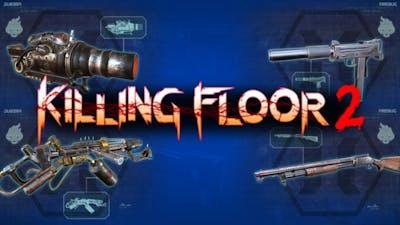 Killing Floor 2   Firebug Worst To Best Weapons
