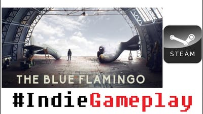 IndieGameplay - The Blue Flamingo