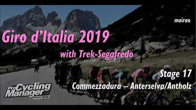 Giro d'Italia 2019 - Stage 17 // Commezzadura - Anterselva/Antholz // Pro Cycling Manager 2018