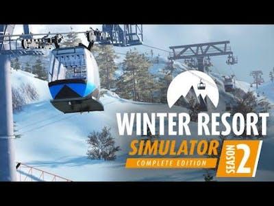 Winter Resort Simulator Season 2 Gameplay 1080p 60fps