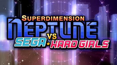 Superdimension Neptune VS Sega Hard Girls - Stream Highlights Compiliation