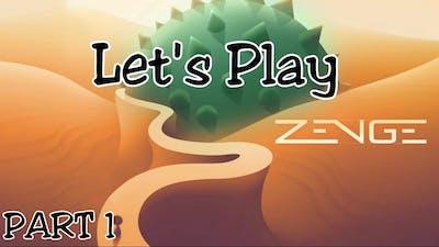 Zenge (Gameplay Walkthrough) Part 1