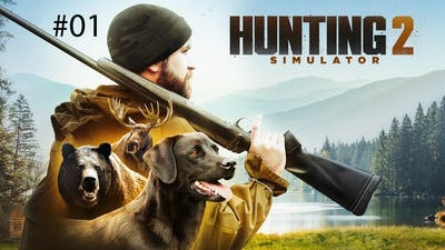 Hunting Simulator 2 || First Impressions || First Hunt Gameplay