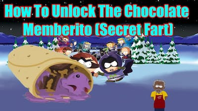 How To Unlock The Chocolate Memberito In South Park The Fractured But Whole (Items Location)