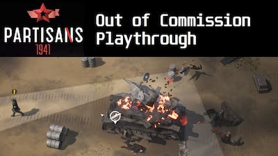 Partisans 1941 - Out of Commission playthrough