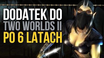 Kto chce zarobić na Two Worlds II? Gramy w Call of Tenebrae