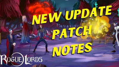 Patch Notes For NEW Update | Rogue Lords