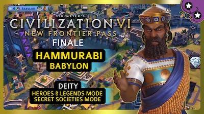 FINALE | Hammurabi - Babylon | Civilization VI: New Frontier Pass | DEITY | Let's Play