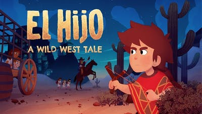 El Hijo: A Wild West Tale for the Sony PlayStation 4