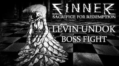 Sinner Sacrifice For Redemption PC - Envious Levin Undok Boss Fight / Boss Story
