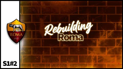 FM21 Lets Play - Rebuilding Roma - S1 #2 - Tough Start - Football Manager 2021