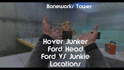 Boneworks Tower - Hover Junker, Ford Head, Ford VS Junkie