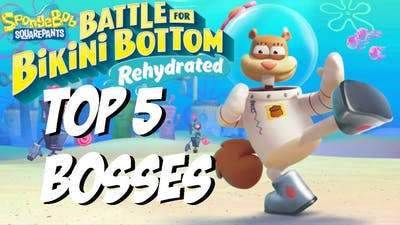 Spongebob Battle For Bikini Bottom Rehydrated: Top 5 Bosses That I Can't Wait To See!