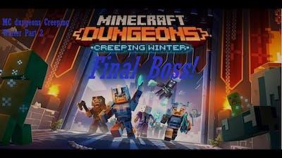 Mc Dungeons Creeping Winter Dlc Part 2-Final Boss!
