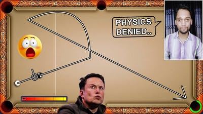 HOW TO DENY PHYSICS IN 8 BALL POOL...