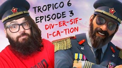 Diversification - Azhes Plays Tropico 6 - Ep3