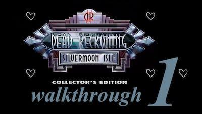 Dead Reckoning: Silvermoon Isle CE ♥ Walkthrough PART 1