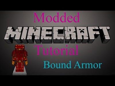 Modded Minecraft Tutorial - Bound Armor
