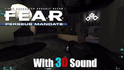 F.E.A.R. Perseus Mandate w/ EAX & 3D spatial sound (OpenAL Soft HRTF audio)
