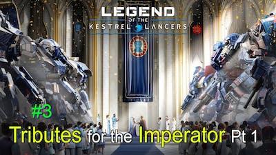 MechWarrior 5 Mercenaries, Legend of the Kestrel Lancers #3, Tributes for the Imperator Part 1