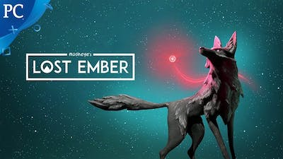 LOST EMBER | Gameplay Walkthrough Part 1 FULL GAME - No Commentary [PC 1080p]