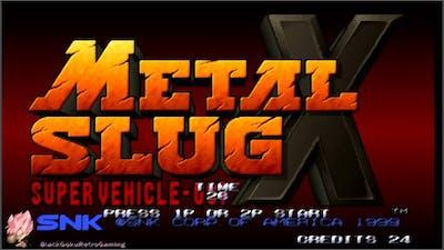 METAL SLUG X | Stage 1 and 2 | RETRO GAMING