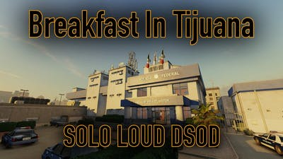 Payday 2, Breakfast In Tijuana, Solo Loud, DS/OD, No (Ai, Downs, Assets, Converts, Deployables)