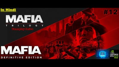 माफिया - अंतिम संस्करण (Mafia Trilogy) #12 [Great Deal] Full Gameplay