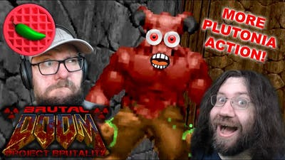 ANOTHER DOSE OF PLUTONIA! -- Project Brutality 3.0 Test Update (Final Doom: Plutonia)