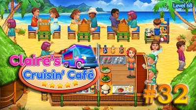 Claire's Cruisin' Cafe | Gameplay (Level 6B) - #32