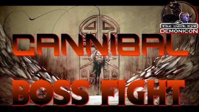The Dark Eye Demonicon - Cannibal Boss Fight [Hard Mode]