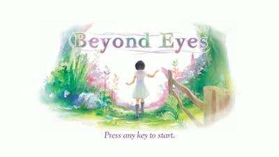 Beyond Eyes - First Look - Gameplay Video