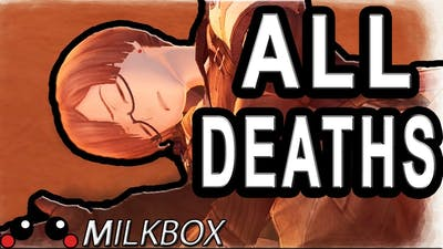 Valkyria Chronicles 4 All Death Scenes