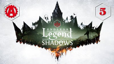Endless Legend Shadows Let's Play 5
