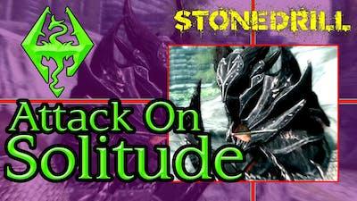 How to take down Solitude in Skyrim - The Elder Scrolls V: Skyrim Game Guide