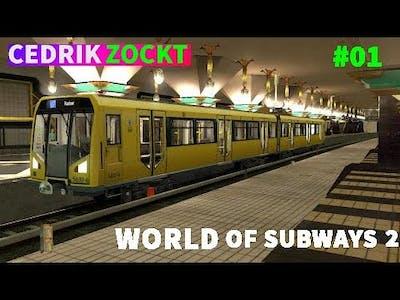 Let´s Play World of Subways Vol.2 (Berlin U7 nach Rudow) #01