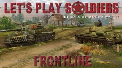 Let's Play Soldiers: Heroes of World War 2 - Mission 24: Frontline (HARD DIFFICULTY)
