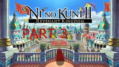 Ni No Kuni Ii Revenant Kingdom Part 3