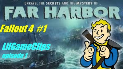 Let's play Fallout 4 -Far Harbor DLC- Far from home!