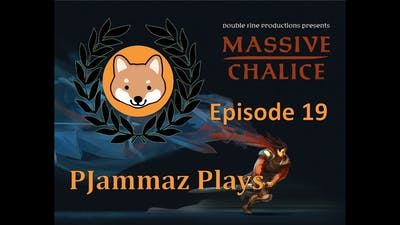Let's play Massive Chalice! episode 19
