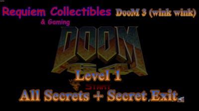 DooM 64 (Doom 3) Level 1Staging Area all secrets!!! STEAM VERSION