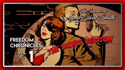 Wolfenstein 2 DLC: Freedom Chronicles: The Diaries of Agent Silent Death - Vol 1 (The Short Version)
