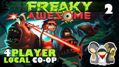 Freaky Awesome Ep 2: THIS ISN'T EVEN MY FINAL FORM