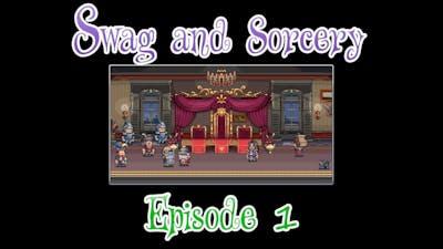Swag and Sorcery #01 - Ein Held für die welt