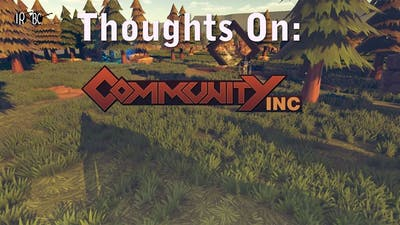 Thoughts on Community Inc