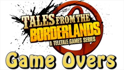 Tales From The Borderlands - Game Over Compilation (All Game Overs / Death Montage)