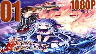 Fairy Fencer f - Walkthrough Gameplay - Part 1 - HD 1080p PS3 English Dub/Sub No Commentary